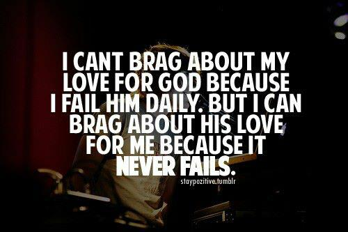 bragging about god s love ilife journey
