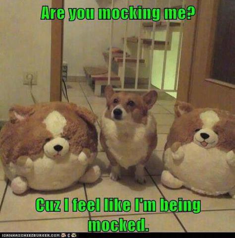 Mocking me