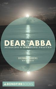 Dear Abba - Morning and Evening Prayers