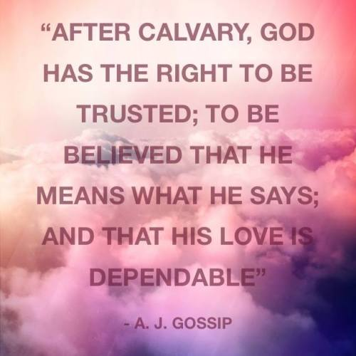 God can be trusted